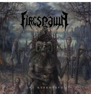 "FIRESPAWN ""The Reprobate"""