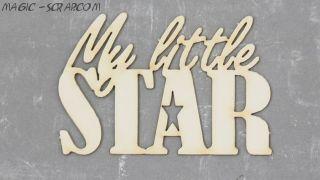 """Чипборд """"Моя маленькая звездочка"""""""