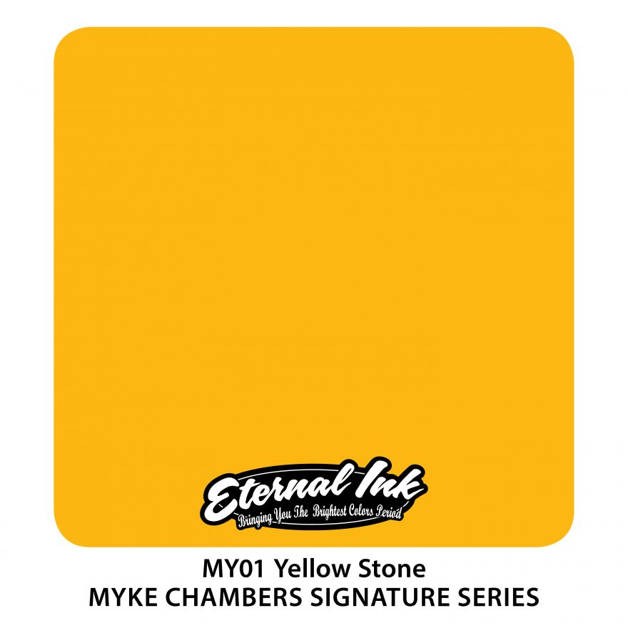 "Eternal ""Myke Chambers"" Yellow Stone"