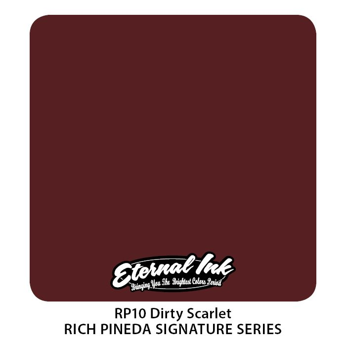 "Eternal ""Rich Pineda"" Dirty Scarlet"