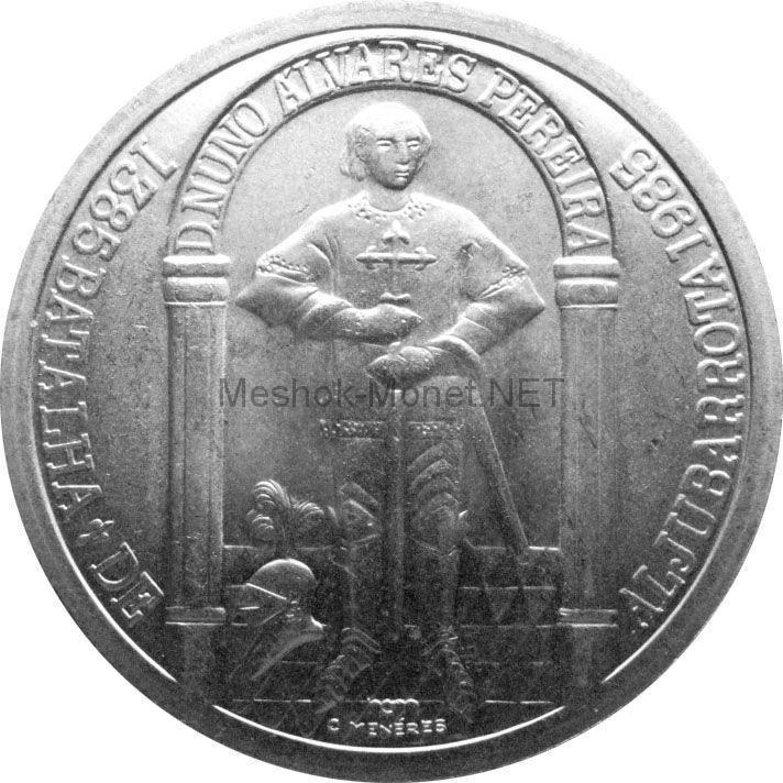 Португалия 100 эскудо 1985 г. 600 лет Битве при Альжубаротте