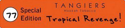 "Tangiers Special Edition ""Tropical Revenge"" (""Тропическое возмездие"")"