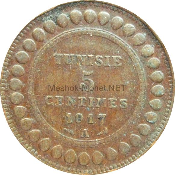 Тунис 5 сентим 1917 г.