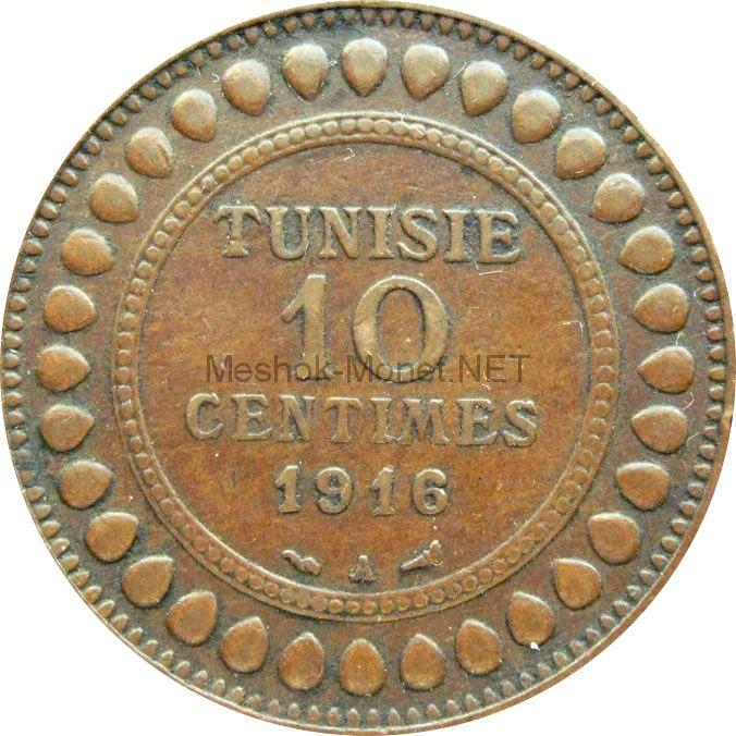 Тунис 10 сентим 1917 г.