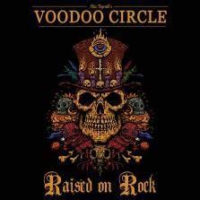 """VOODOO CIRCLE """"Raised On Rock"""" 2018"""