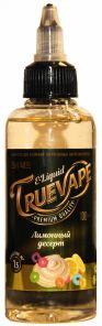 Е-жидкость True Vape, Лимонный десерт, 100 мл