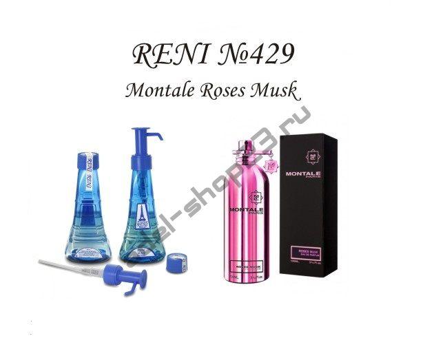 RENI 429 - Аромат направления Roses Musk (Montale)