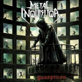 "METAL INQUISITOR ""Panopticon"" 2019"
