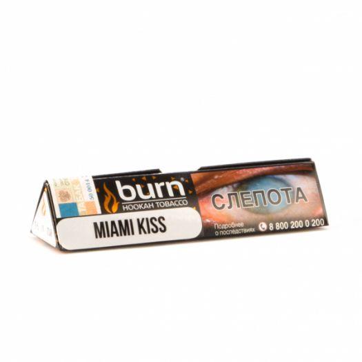 Burn Miami Kiss