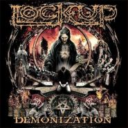 "LOCK UP ""Demonization"" 2017"