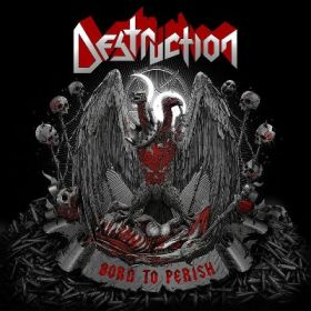 "DESTRUCTION ""Born To Perish"" [DIGI]"