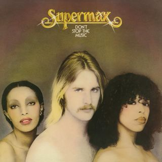 SUPERMAX  Don't Stop The Music 1977 (2019)