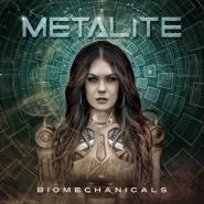 "METALITE ""Biomechanicals"" 2019"