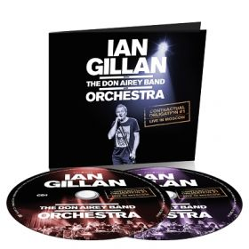 "IAN GILLAN WITH THE DON AIREY BAND AND ORCHESTRA ""Contractual Obligation (Live In Moscow)"" [2CD-DIGI]"