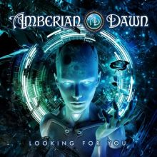 "AMBERIAN DAWN ""Looking For You"" [DIGI]"