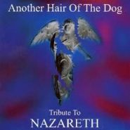 Tribute To Nazareth - Another Hair Of The Dog 2001
