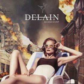 """DELAIN """"Apocalypse & Chill"""" [DIGI]"""