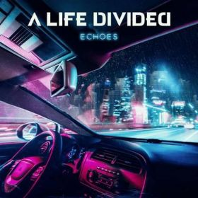 "A LIFE DIVIDED ""Echoes"" 2020"