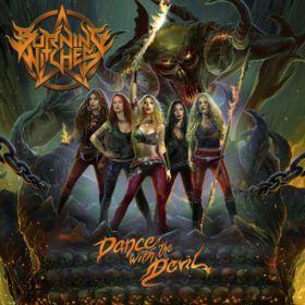 "BURNING WITCHES ""Dance with the devil"""