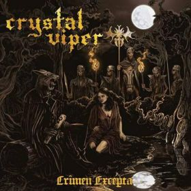 """CRYSTAL VIPER """"Crimen Excepta"""" 2012"""