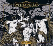 ON THORNS I LAY - Threnos [DIGI]