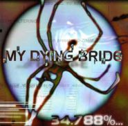 MY DYING BRIDE - 34.788%... Complete (DIGIPACK CD)