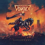 ARIDA VORTEX - Riders Of Steel