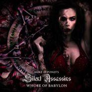 MIKE LEPOND'S SILENT ASSASSINS - Whore Of Babylon 2020