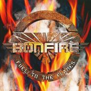 BONFIRE - Fuel to the Flames 1999/2017