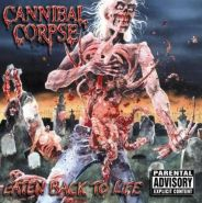 "CANNIBAL CORPSE ""Eaten Back to Life"" 1990/2003"