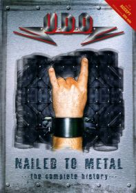 U.D.O. (Accept) - Nailed To Metal (The Complete History) 2003