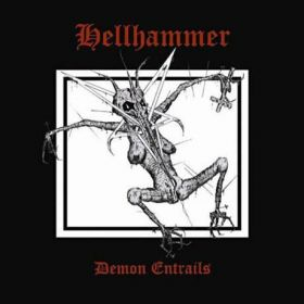 HELLHAMMER - Demon Entrails 2008 [2CD]