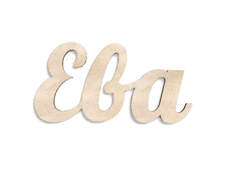 Имя Ева из дерева на заказ