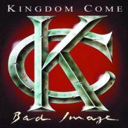KINGDOM COME - Bad Image 1993