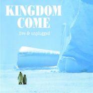 KINGDOM COME - Live & Unplugged