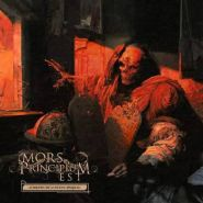 "MORS PRINCIPIUM EST ""Embers Of A Dying World"" 2017"