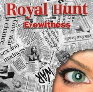 ROYAL HUNT - Eyewitness (2003) 2008