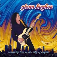 GLENN HUGHES (ex-Deep Purple) - Soulfully Live In The City Of Angels 2004 [2CD][DVD]