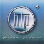 HUGHES/TURNER PROJECT (Deep Purple, Black Sabbath, Whitesnake) - HTP - 2 2003