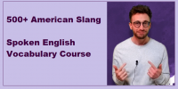 [Udemy] 500+ American Slang. Spoken English Vocabulary Course (For Your English)
