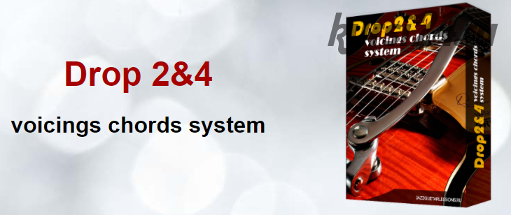 Drop 2&4 voicings chords system (Дмитрий Косинский)