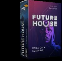 [Fl-StudioPro] Пошаговое создание Future House трека с нуля в FL Studio 20 (Paul Wallen)
