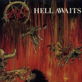 SLAYER - Hell Awaits 1985/2003
