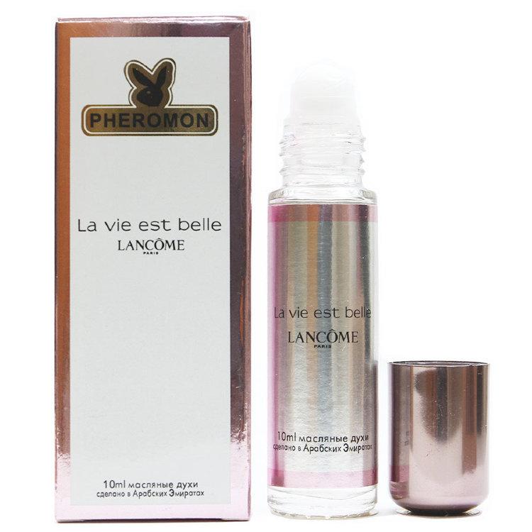 Масляные духи с феромонами Lancome La Vie Est Belle 10ml
