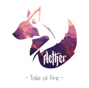 AETHER - Tale Of Fire [DIGI]