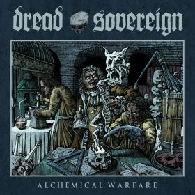 DREAD SOVEREIGN - Alchemical Warfare 2021