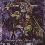 THROES OF DAWN - Dreams Of The Black Earth 1998
