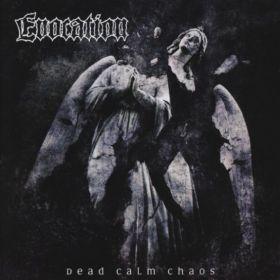 EVOCATION - Dead Calm Chaos