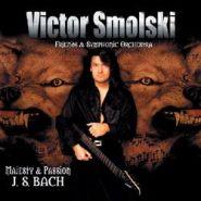 VICTOR SMOLSKI - Majesty & Passion (digibook)