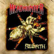 HEADHUNTER (Destruction) - Rebirth (1994) 2008